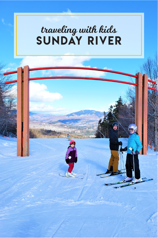 Traveling with kids to Sunday River, Newry, Maine
