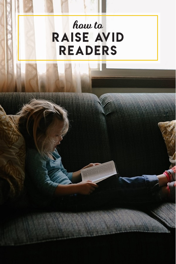 Tips for how to raise avid readers