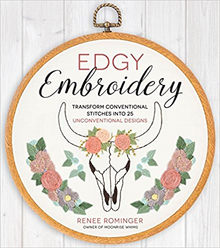 18 Awesome Craft + DIY Books: Edgy Embroidery by Renee Rominger