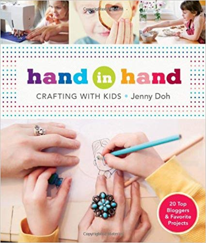 18 Awesome Craft + DIY Books: Hand in Hand by Jenny Doh