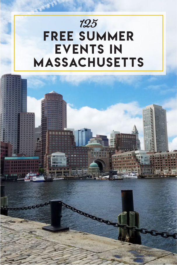125 Free Summer Events In Boston (+ Beyond) — Boston Mamas