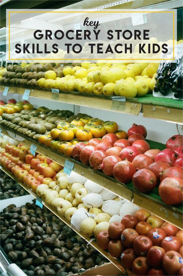 Key grocery store skills to teach kids