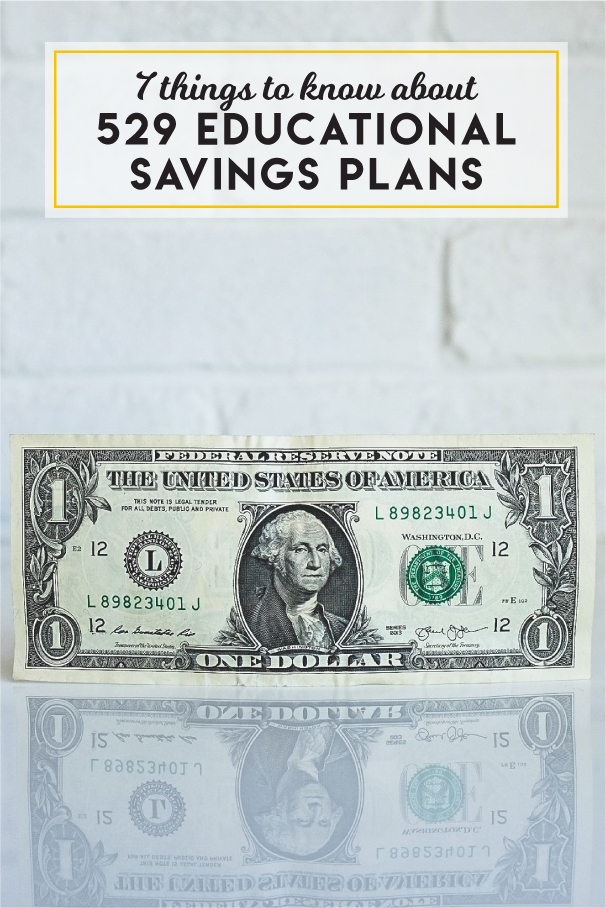 7 things to know about 529 educational savings plans