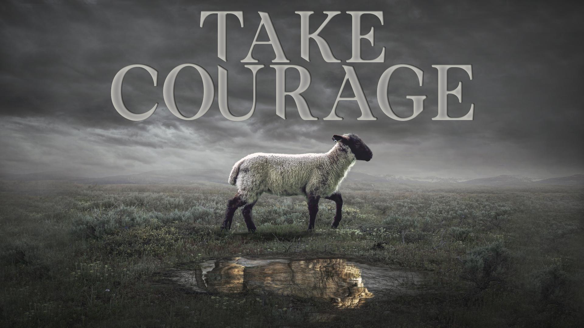 TakeCourage.jpg