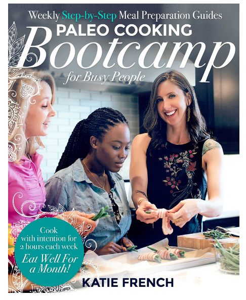 Paleo Cooking Bootcamp for Busy People  - Cook with intention for 2 hours each week. Eat well for a month! Get healthy, delicious, time-efficient meals on the table with weekly step-by-step meal preparation guides.     Available wherever books are sold including these online retailers: