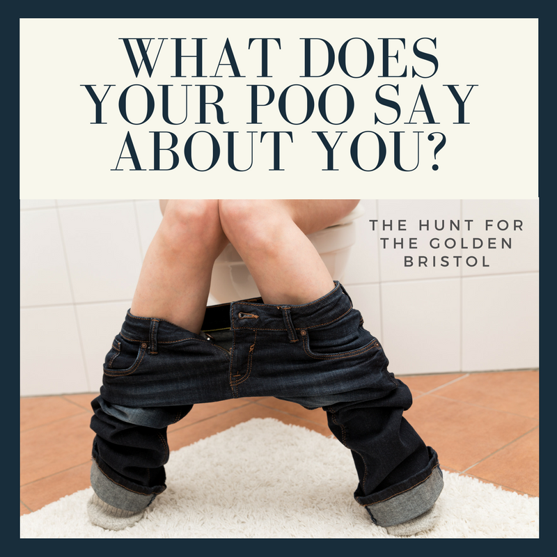 What does your poo say about you?  The Hunt for the Golden Bristol.  The Preggers Kitchen