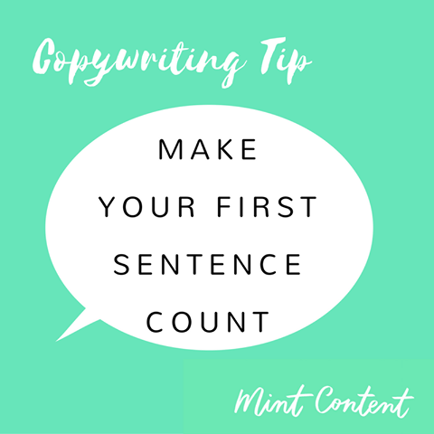 copywriting tip: make your first sentence count