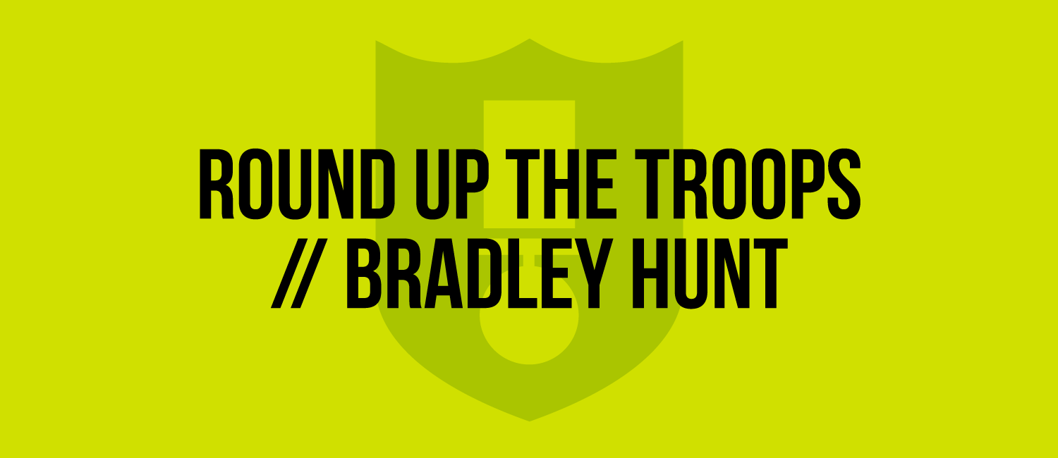 round-up-the-troops-bradley-hunt