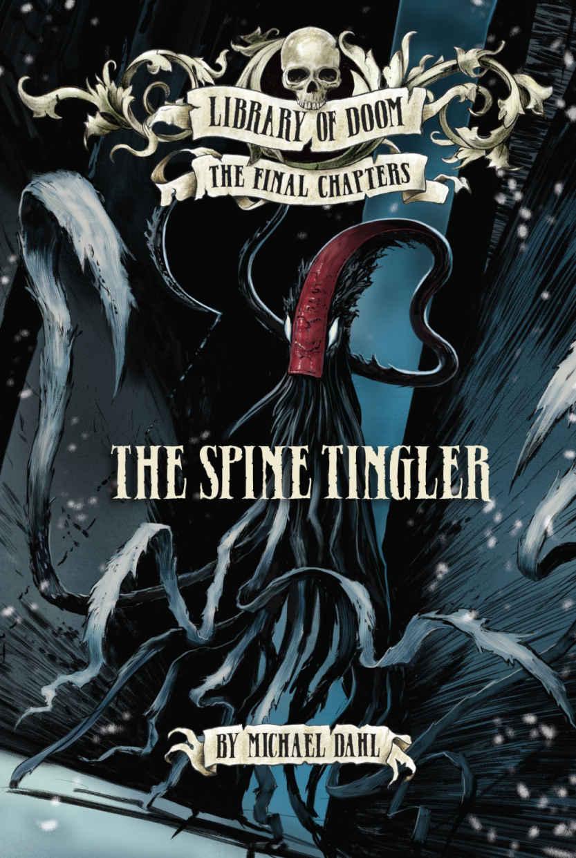 The Spine Tingler