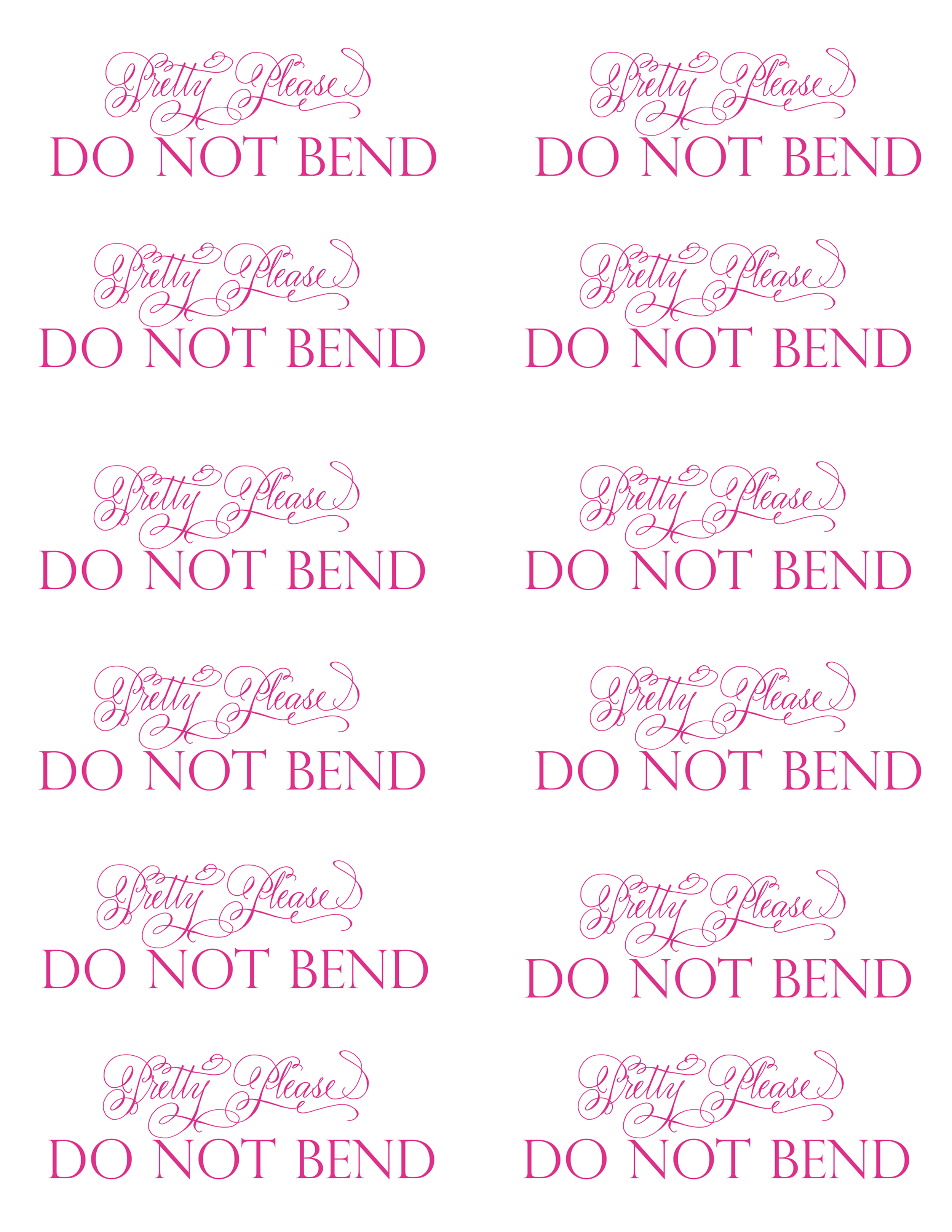 Do Not Bend Printable