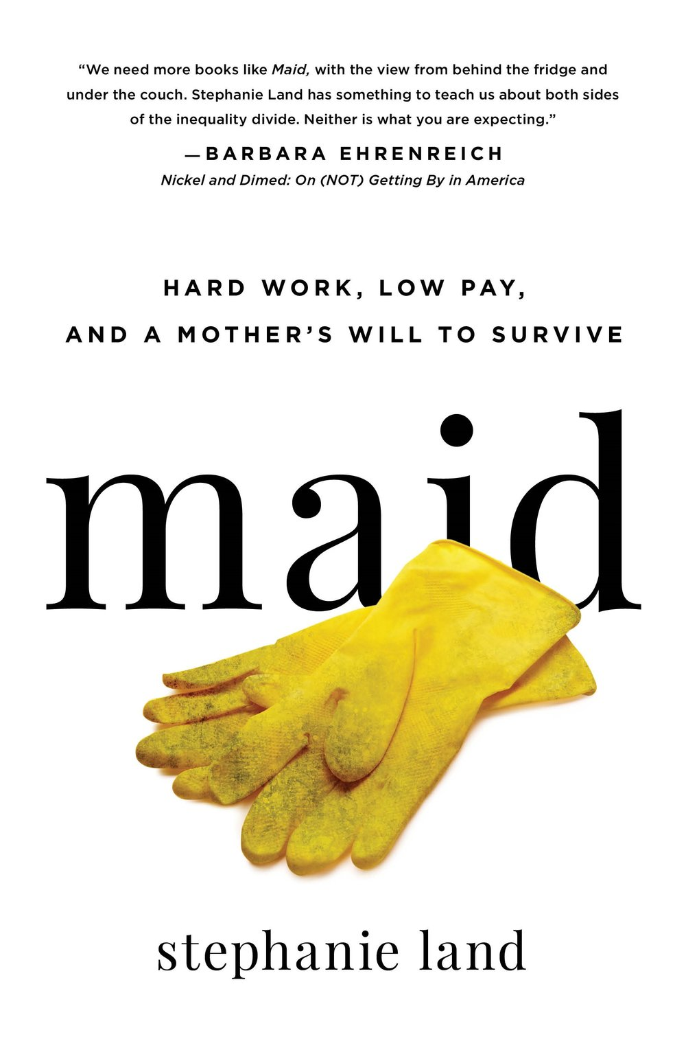 """Maid explores the underbelly of upper-middle class America and the reality of what it's like to be in service to them. """"I'd become a nameless ghost,"""" Stephanie writes about her relationship with her clients. Her compassionate, unflinching writing as a journalist gives voice to the """"servant"""" worker, and those pursuing the American Dream from below the poverty line. Maid is Stephanie's story, but it's not her alone. It is an inspiring testament to the strength, determination, and ultimate triumph of the human spirit."""