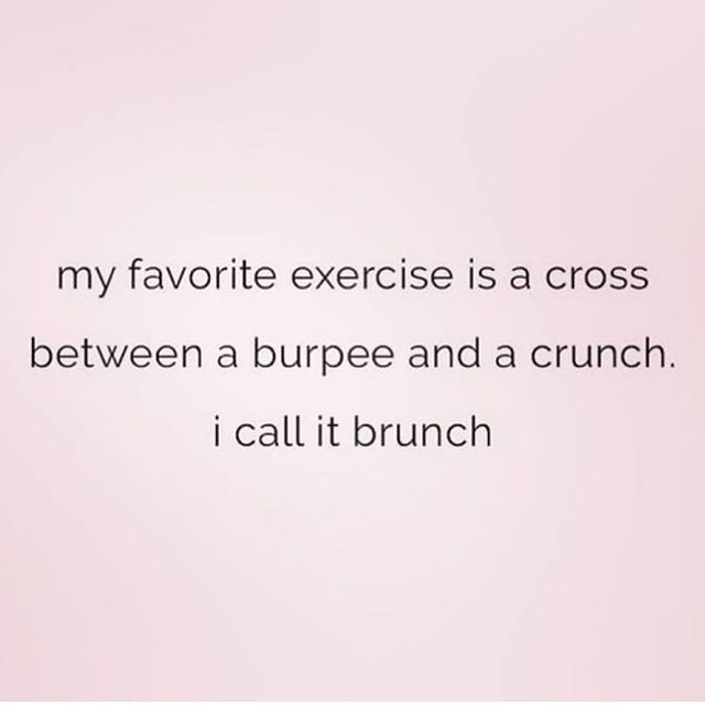 High five if you live for some brunch......after you do some burpees and crunches of course 🤣🥴 it is almost summer afterall. Balance is essential!!