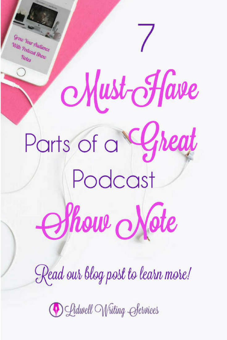 7 must-have parts of a great show note