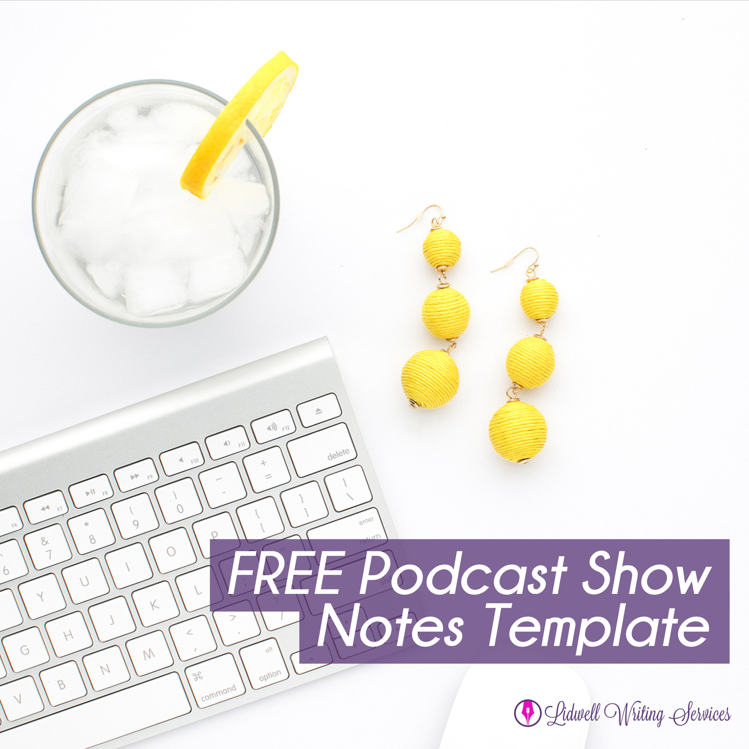 FREE Podcast Show Notes Template.jpg