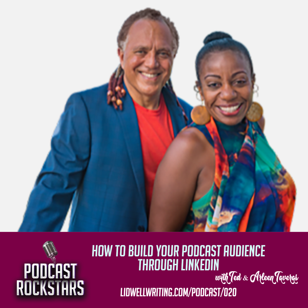 [PR020 IG Image] How to Build Your Podcast Audience Through LinkedIn with Ted & Arleen Taveras.png