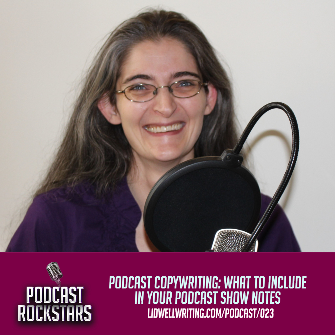 [PR023 IG POST] Podcast Copywriting_ What to Include in Your Podcast Show Notes.jpg