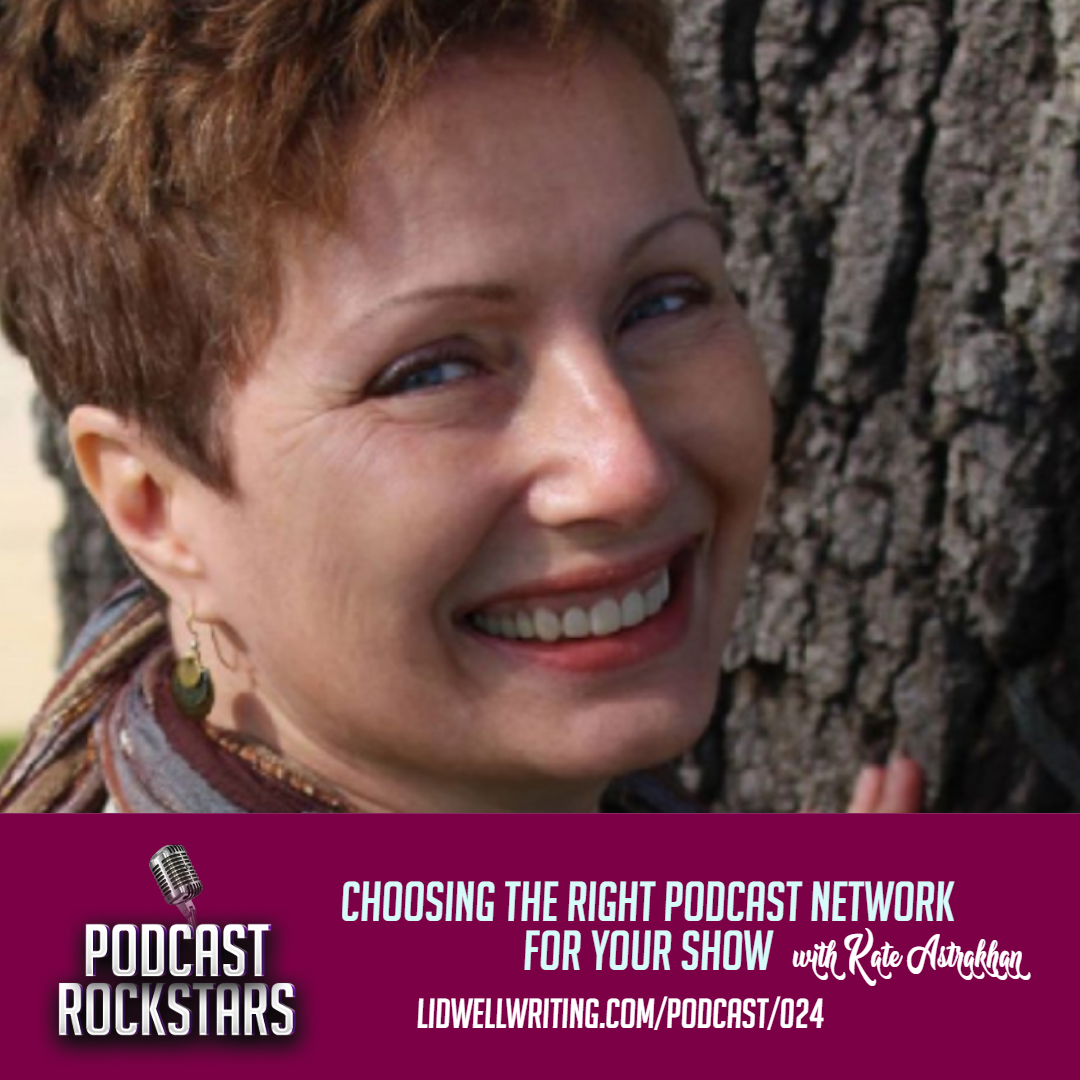 [PR024 IG Image] Choosing the Right Podcast Network for Your Show _ Kate Astrakhan.png