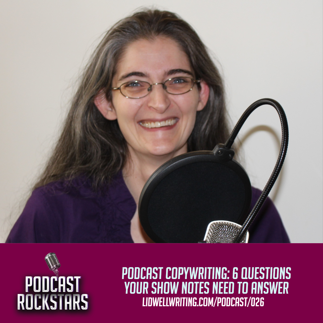 [PR026 IG Image] Podcast Copywriting 6 Questions Your Show Notes Need to Answer.png