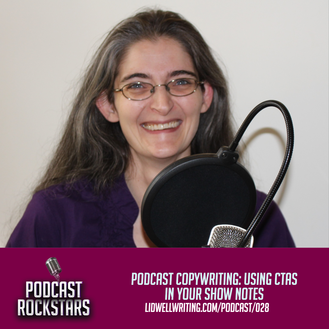 [PR028 IG POST] Podcast Copywriting_ Using CTAs in Your Show Notes.png