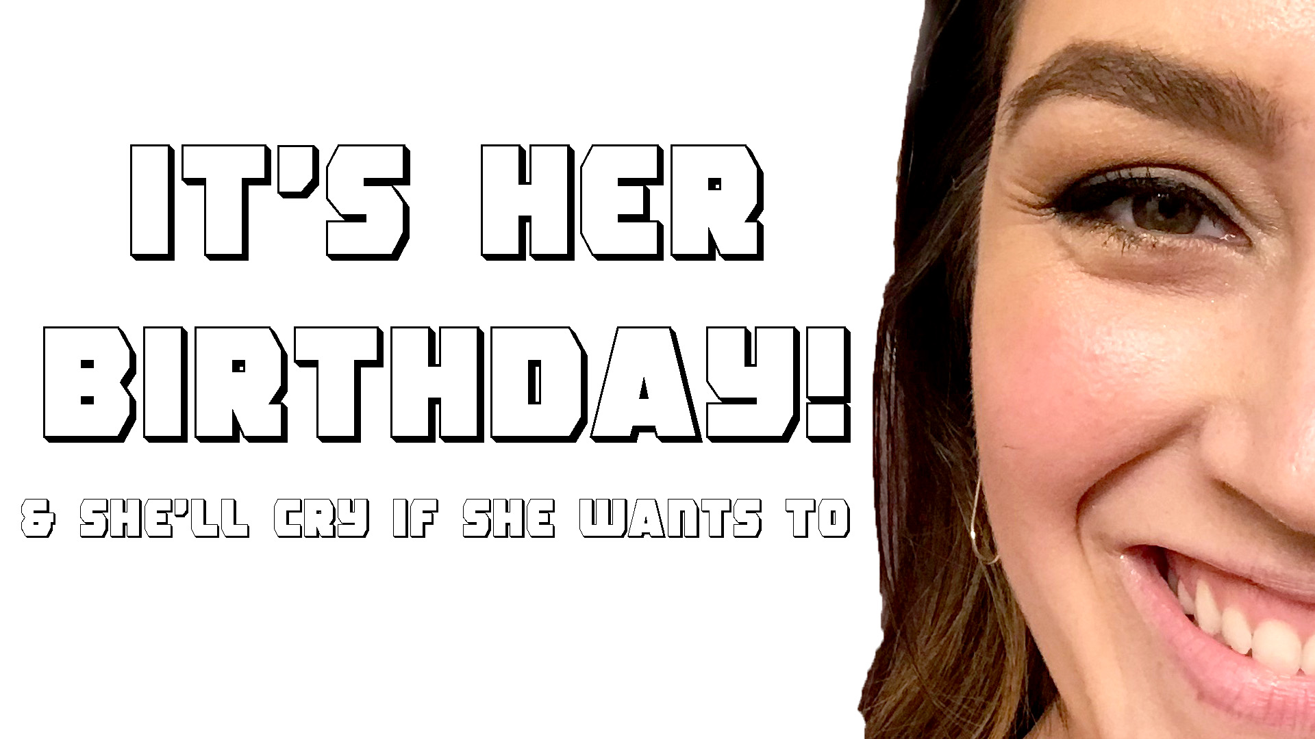 Ep. 43 - It's Her Birthday and She'll Cry If She Wants To.jpg
