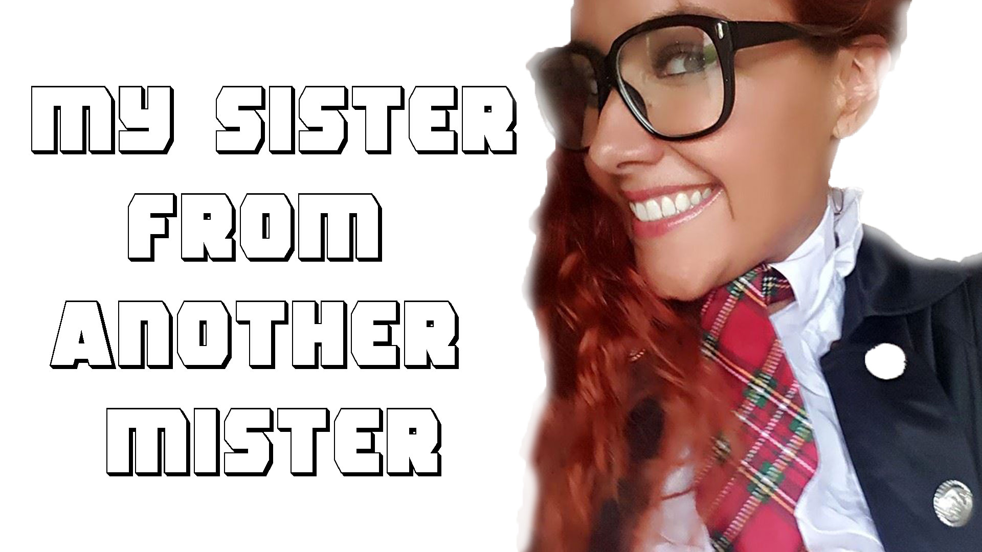 Ep. 51 - My Sister From Another Mister.jpg