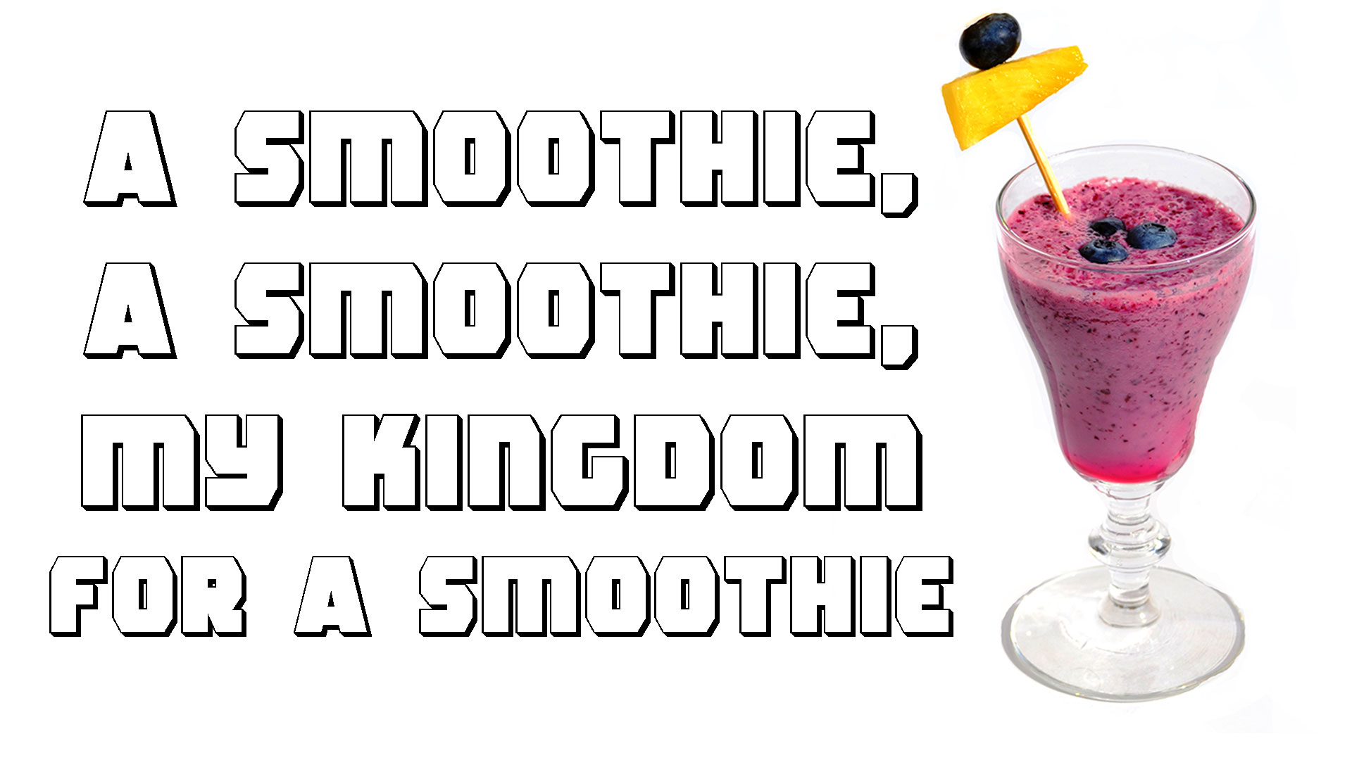 Ep. 92 - A Smoothie, A Smoothie, My Kingdom for a Smoothie.jpg