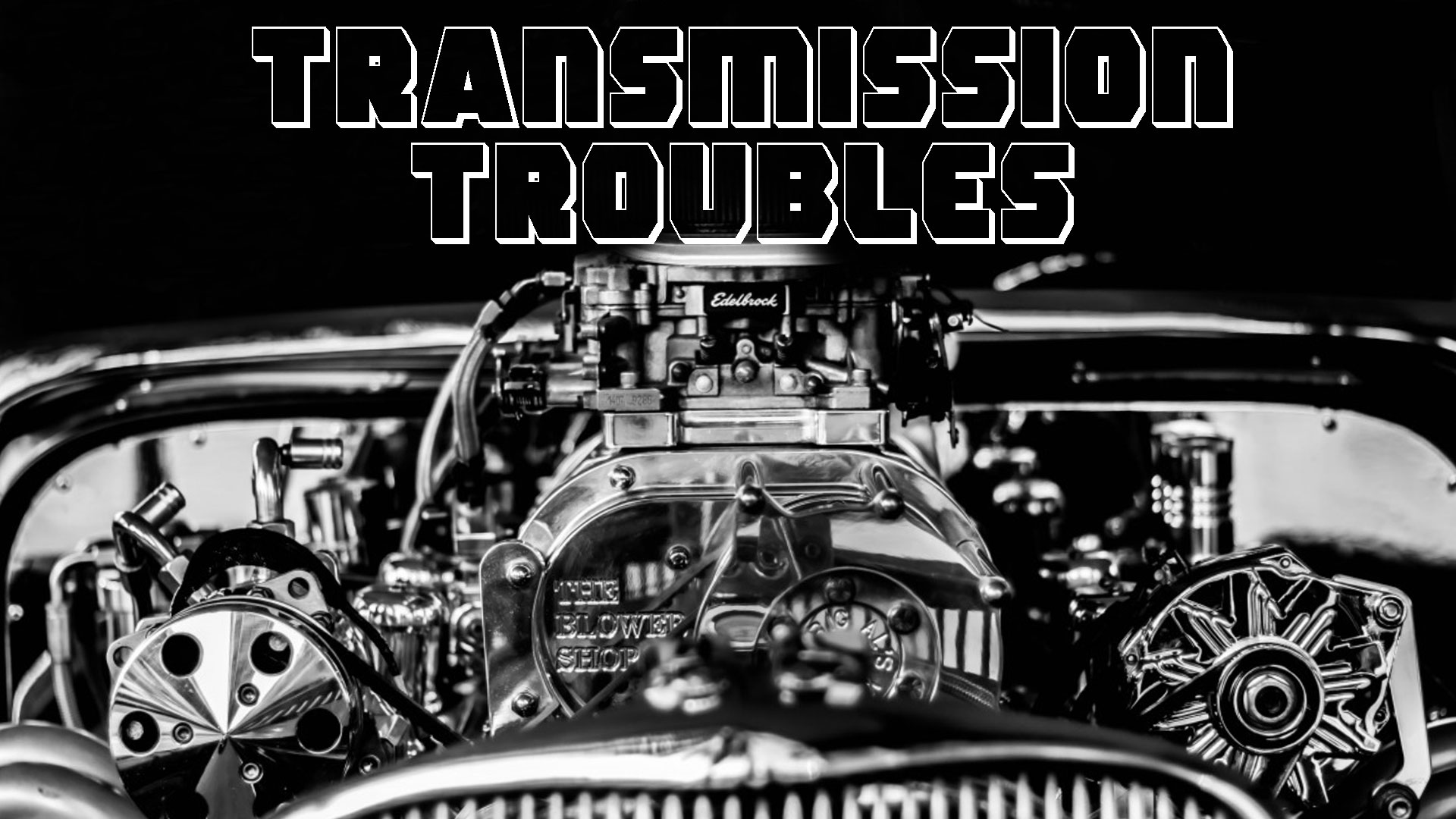 Ep. 127 - Transmission Troubles.jpg