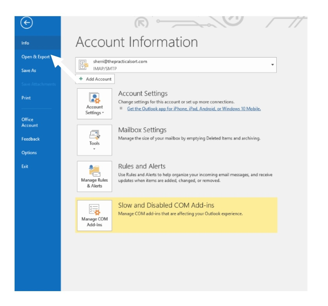 Open Outlook then select File, then Open & Export