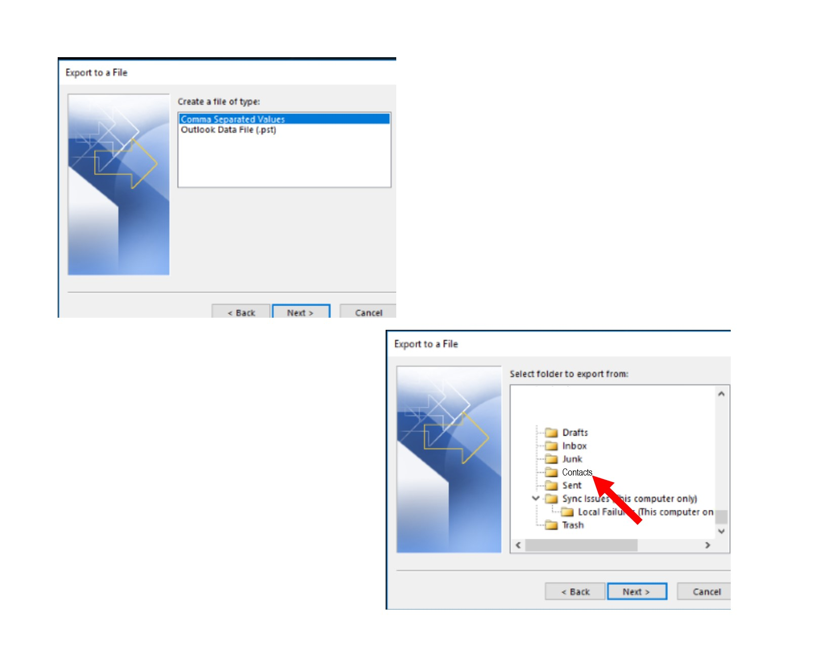 Export to a File (Select Comma Separated Values or Outlook Data File)> Export to a File (Select folder to export from: Contacts Folder--scroll until you find your contacts)> Browse until you find the file folder to store the contacts on the external drive>Finish