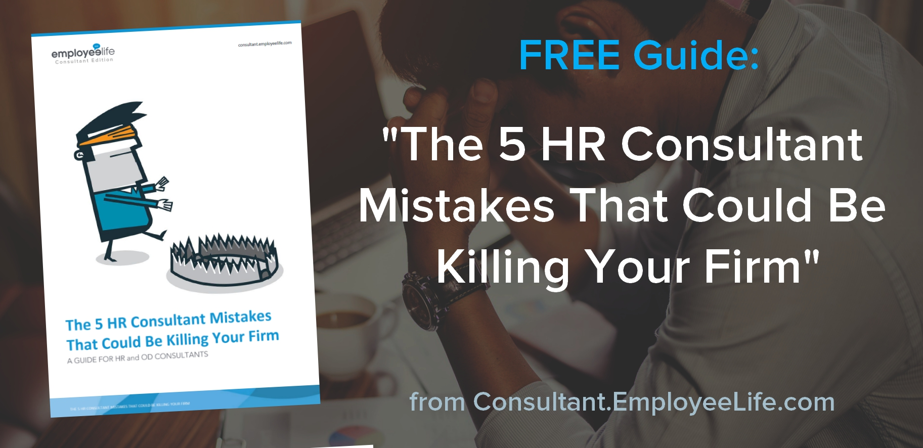 Free Guide for HR Consultants - For any successful HR Consultancy, there are a number of factors that come into play that lead to success. However, there are also quite a few mistakes or pitfalls that are common (and completely avoidable) to the HR Consultant, that cause unnecessary problems with their clients and ultimately, their consultancy.In this free guide, we will detail these 5 common but deadly mistakes every HR Consultant should avoid.