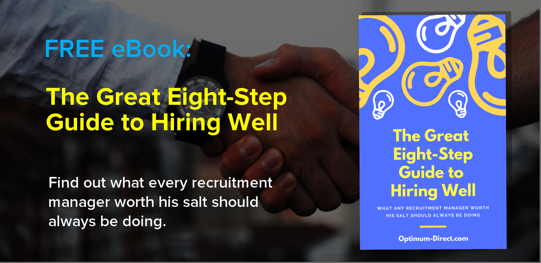 - This document is a compendium of the best practices of cost-effective job recruitment worldwide, compiled by the Optimum Direct team in just one guide for your convenience and recruiting excellence.