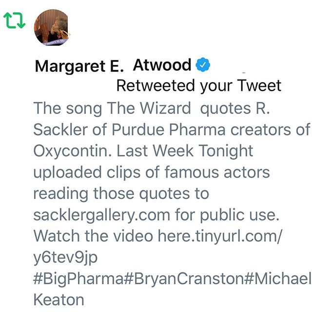When your favourite writer, in the middle of her book tour, takes the time to retweet your new video, you have to be grateful. Thanks so much for the support @therealmargaretatwood #oxy #opioidcrisis #johnoliver #margaretatwood #lastweektonight link to video in bio