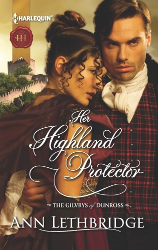 Her Highland Protector (The Gilvrys of Dunross, Book 2)