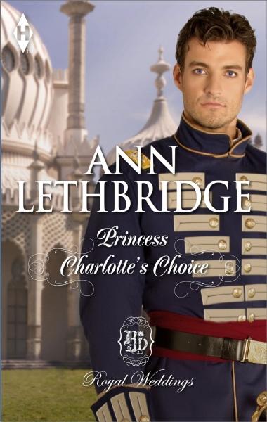 Princess Charlotte's Choice (Royal Weddings)
