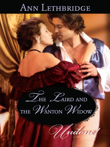 The Laird and the Wanton Widow (Ladies of the Night)