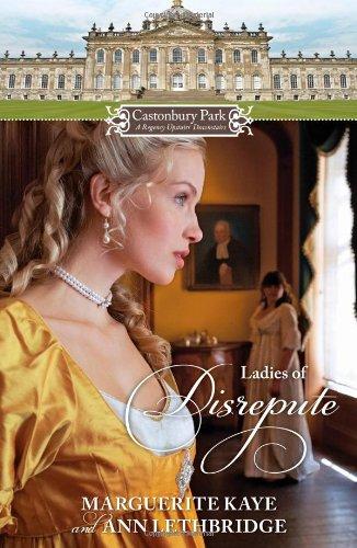 Castonbury Park: Ladies of Disrepute