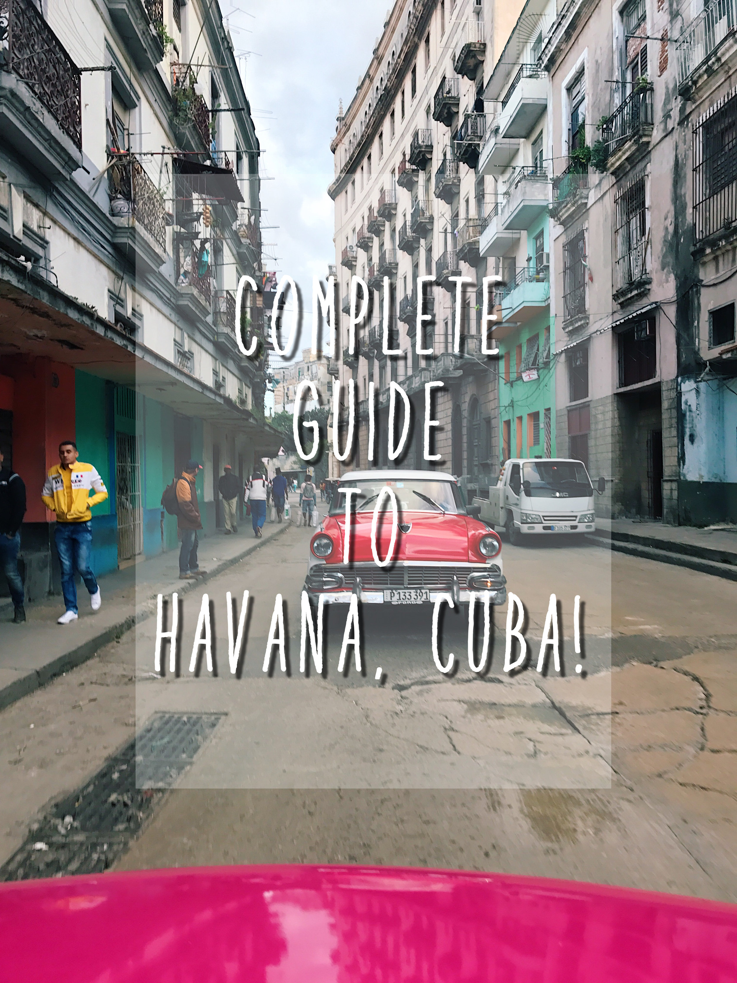Complete guide of what you need to know before traveling to Cuba!