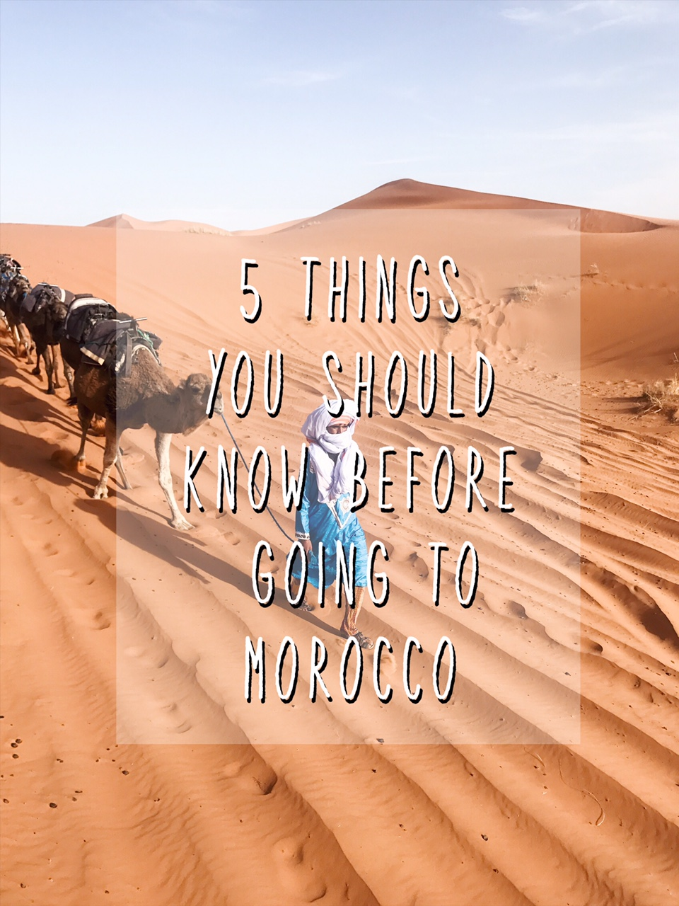 5 things you should know before going to Morocco