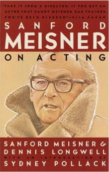 Sanford Meisner - On Acting
