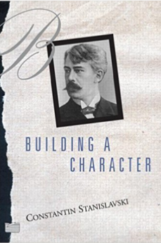 Building a Character - Constantine Stanislavski