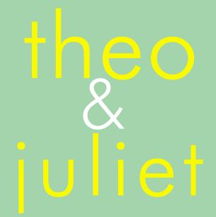 Theo & Juliet