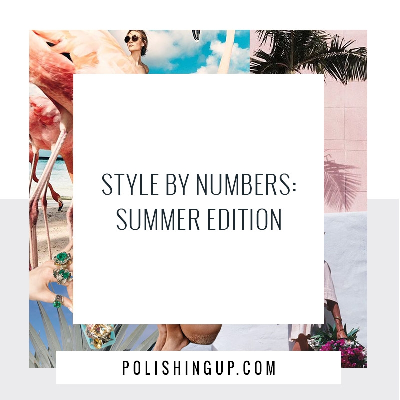 style by numbers: summer edition