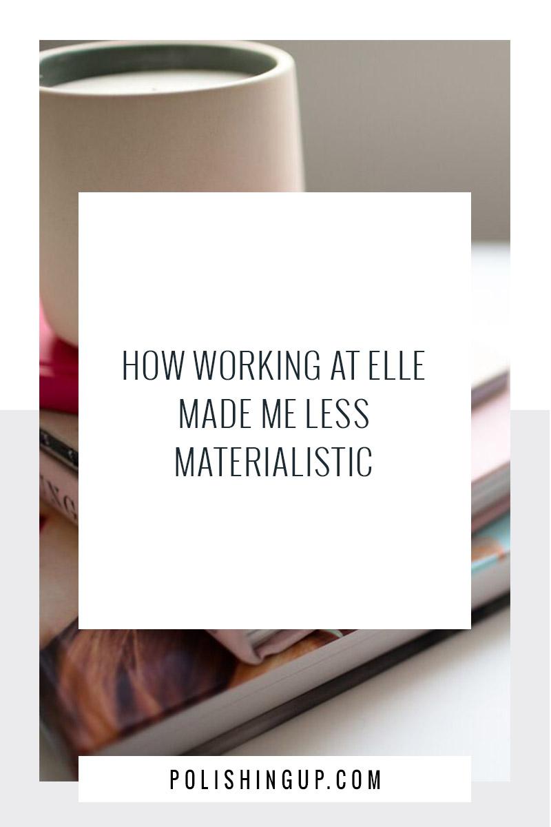 elle_less materialistic
