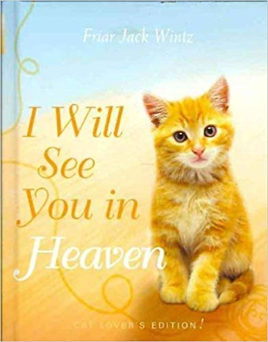 I will see you in heaven cats.jpg