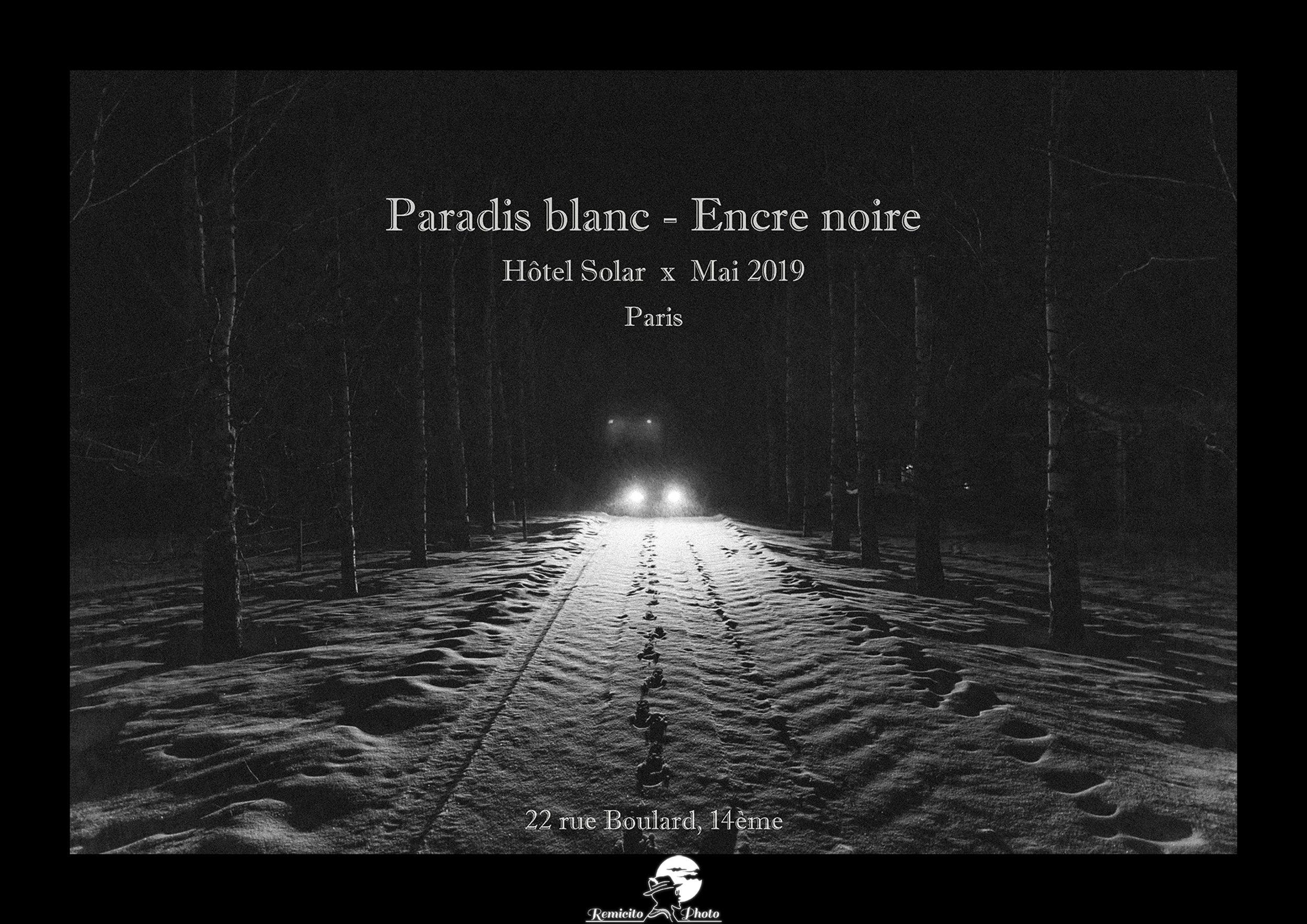 Exposition remicito paradis blanc encre noire