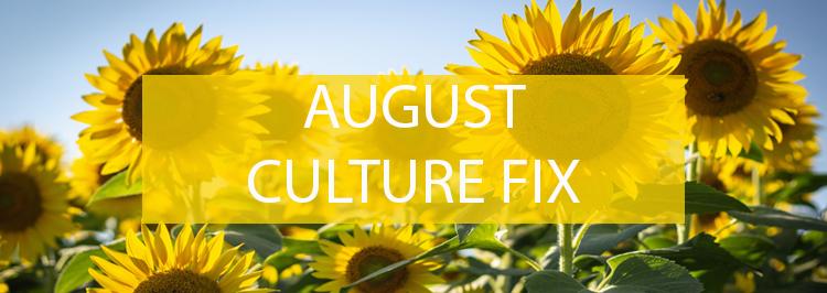Culture fix-AUGUSTjpg.jpg