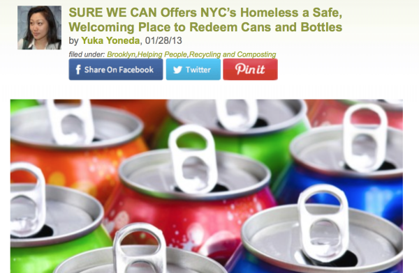 1/28/13 – Inhabitat.com – by Yuka Yoneda :  Sure We Can Offers NYC's Homeless a Safe,Welcoming Place to Redeem Cans and Bottles