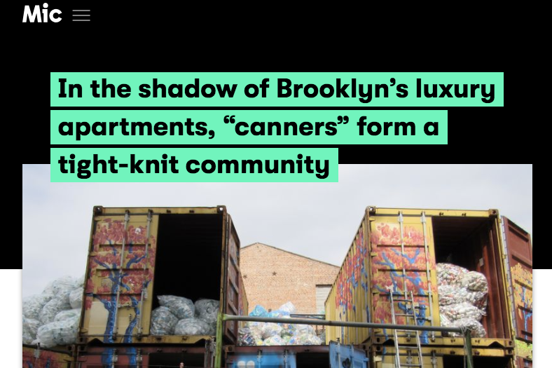 """07/28/17 - Mic - In the Shadow of Brooklyn's luxury apartments, """"canners"""" form a tight-knit community"""