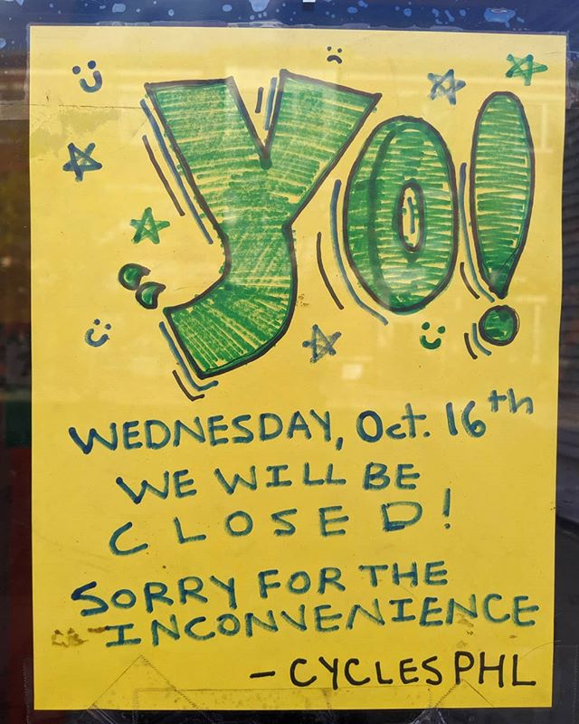 Yo! We are closed tomorrow for inventory. Sorry for the inconvenience. We will see y'all Thursday! #cyclesphl