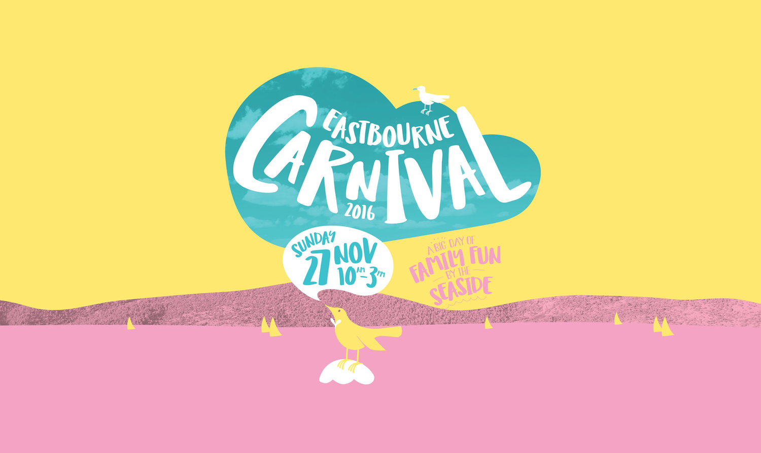 The Eastbourne Carnival poster captures the feeling of a fun family day out by the seaside. Designed with Salted Herring.